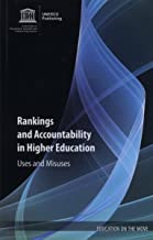 Rankings And Accountability In Higher Education - Uses And Misuses