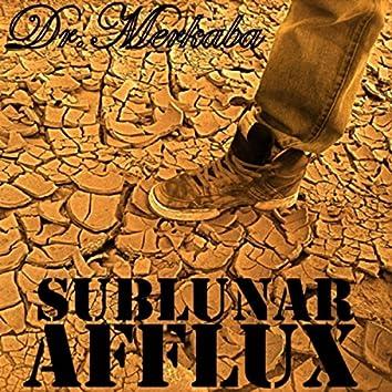 Sublunar Afflux