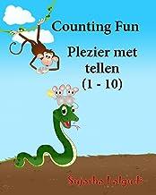 Counting Fun. Plezier met tellen: Dutch kids book. Dutch books for kids.Prentenboek, Children's Picture Book English-Dutch (Bilingual Edition), Dutch ... for children) (Volume 2) (Dutch Edition)