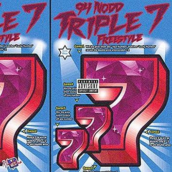 Triple 7 Freestyle
