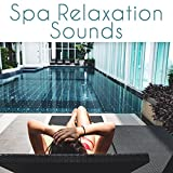Spa Relaxation Sounds – Music to Relax in Spa, Healing Therapy, Stress Relief