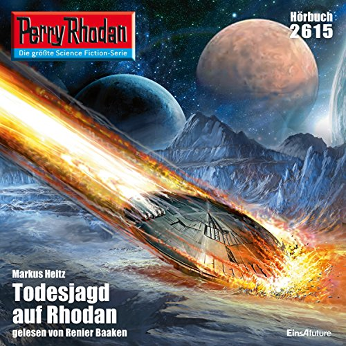 Todesjagd auf Rhodan     Perry Rhodan 2615              By:                                                                                                                                 Markus Heitz                               Narrated by:                                                                                                                                 Renier Baaken                      Length: 3 hrs and 27 mins     Not rated yet     Overall 0.0