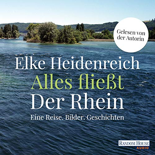 Alles fließt - Der Rhein audiobook cover art