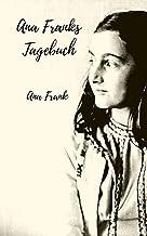Ana Franks Tagebuch (German Edition)
