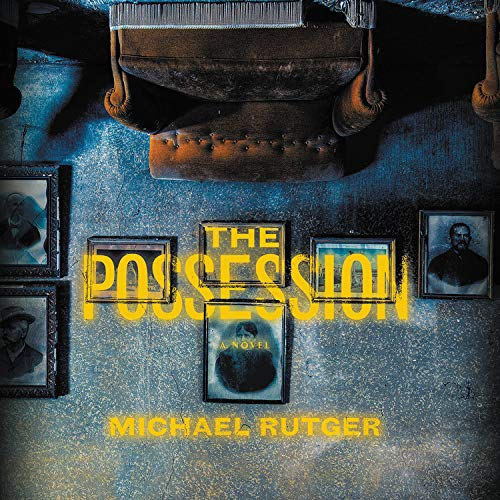 The Possession Audiobook By Michael Rutger cover art
