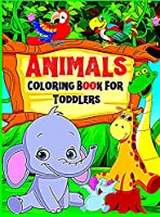 Coloring book Animals for toddlers and preschoolers