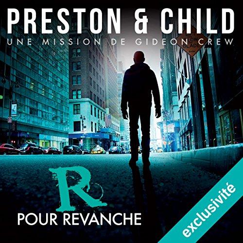 PRESTON ET CHILD - R POUR REVANCHE - UNE MISSION DE GIDEON CREW [MP3 64KBPS]