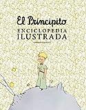 El principito. Enciclopedia ilustrada (Vintage y nostalgia)