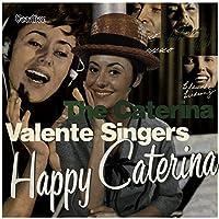 Happy Caterina/the Caterina Va