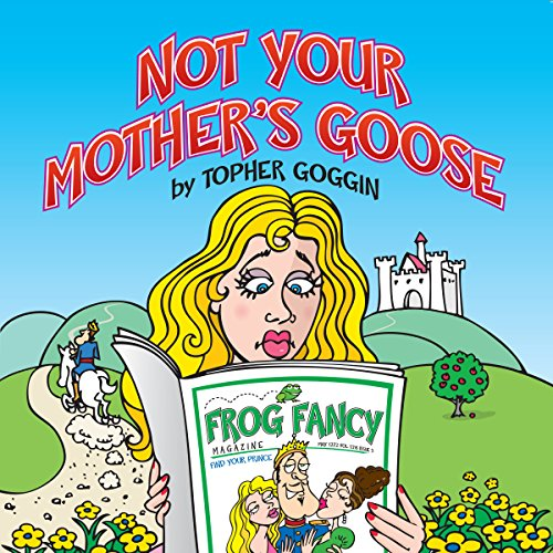 Not Your Mother's Goose audiobook cover art