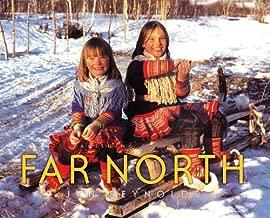 Far North (Vanishing Cultures Series)