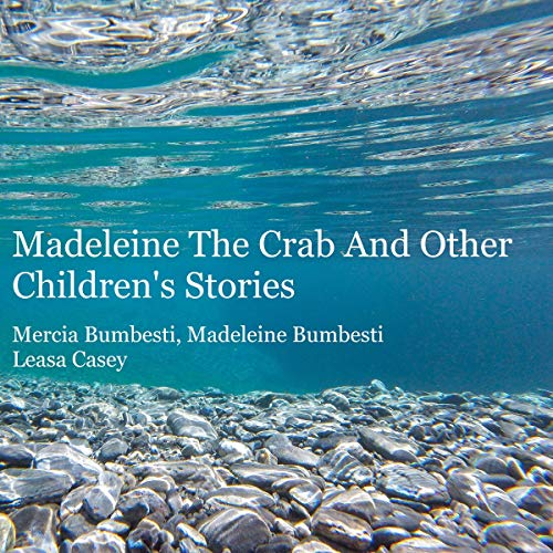 Madeleine the Crab and Other Stories audiobook cover art