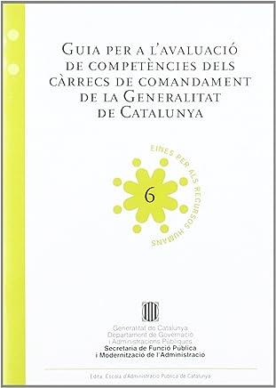 Guia per a lavaluació de competències dels càrrecs de comandament de la Generalitat de Catalunya