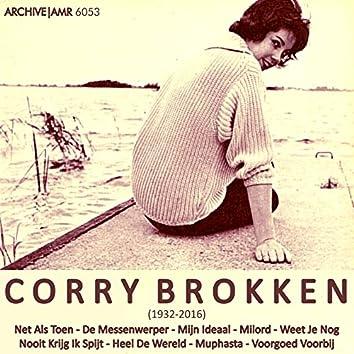 Corry Brokken (1932 - 2016) Net Als Toen