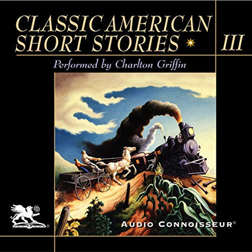 Classic American Short Stories, Volume 3 audiobook cover art
