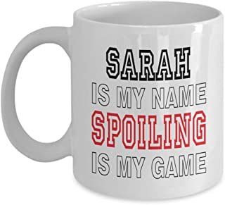 11oz White Mug Sarah Is My Name Funny Gifts for Sarah Grandmother Best Gift Idea for Birthday Christmas Mothers Day,am4293
