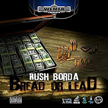 Bread or Lead
