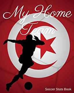My Home Team: Tunisia Soccer Stats Book