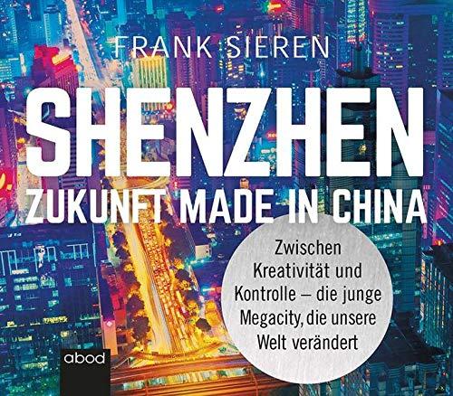 Shenzhen - Zukunft Made in China Titelbild