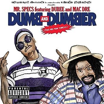 Dumb and Dumber (feat. Dubee & Mac Dre)
