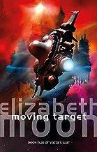Moving Target: Vatta's War: Book Two