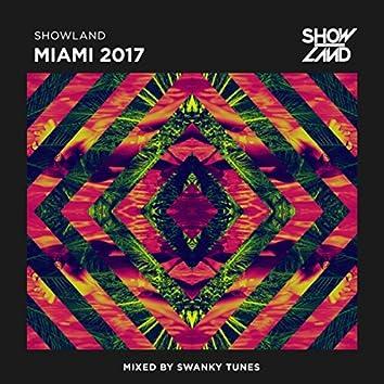 Showland - Miami 2017 (Mixed by Swanky Tunes)