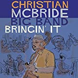 Songtexte von Christian McBride Big Band - Bringin' It