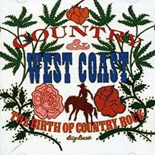 Country & West Coast: Birth of Country Rock / Various