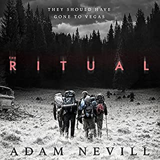 The Ritual                   By:                                                                                                                                 Adam Nevill                               Narrated by:                                                                                                                                 David Thorpe                      Length: 11 hrs and 56 mins     380 ratings     Overall 3.7