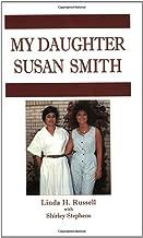 My Daughter Susan Smith