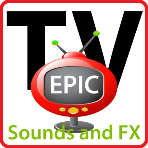 Epic TV Sounds and FX