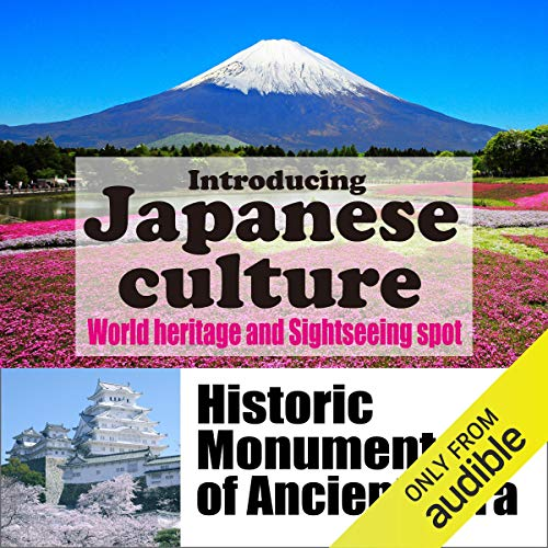 『Introducing Japanese culture -World heritage and sightseeing spot- Historic Monuments of Ancient Nara』のカバーアート