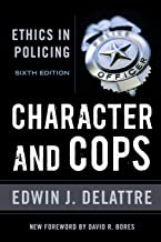 character and cops ethics in policing