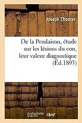de la Pendaison, Étude Sur Les Lésions Du Cou, Leur Valeur Diagnostique Capa comum