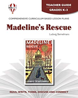 Madeline's Rescue - Teacher Guide by Novel Units