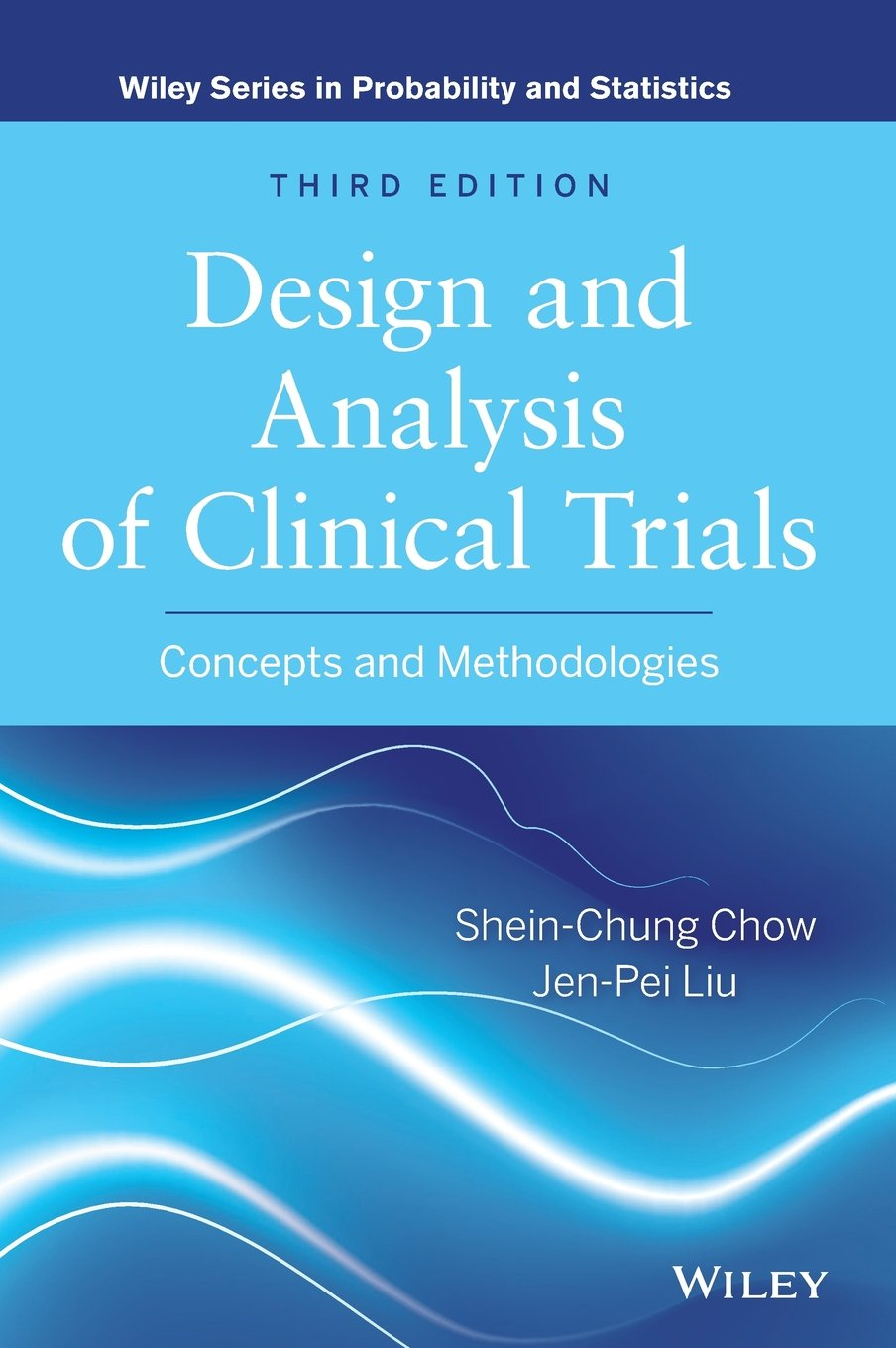 Image OfDesign And Analysis Of Clinical Trials: Concepts And Methodologies