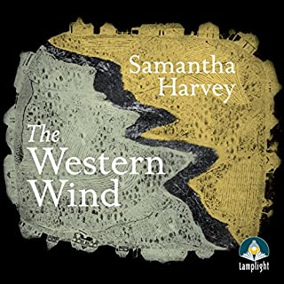 The Western Wind                   By:                                                                                                                                 Samantha Harvey                               Narrated by:                                                                                                                                 Nyasha Hatendi                      Length: 10 hrs and 56 mins     39 ratings     Overall 3.7