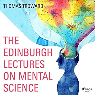 The Edinburgh Lectures on Mental Science cover art