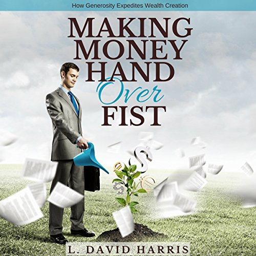 Making Money Hand over Fist audiobook cover art