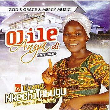 Olile Anya Di (There Is Hope)