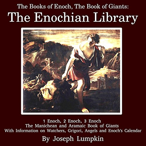 The Books of Enoch, The Book of Giants: The Enochian Library audiobook cover art