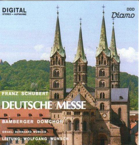 Schubert: Deutsche Messe [Audio CD] Franz Schubert / Bamberger Domchor / Bernhard u. Wolfgang Wünsch