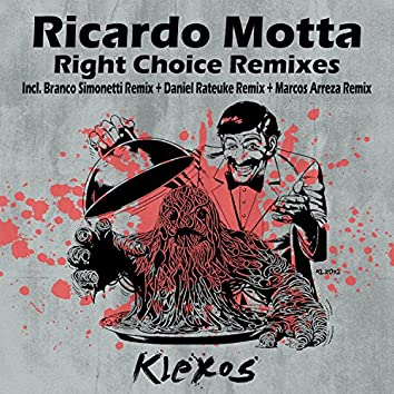 Right Choice Remixes