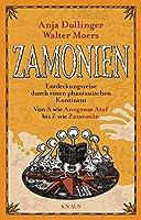 Zamonien: Entdeckungsreise durch einen phantastischen Kontinent - Von A wie Anagrom Ataf bis Z wie Zamomin
