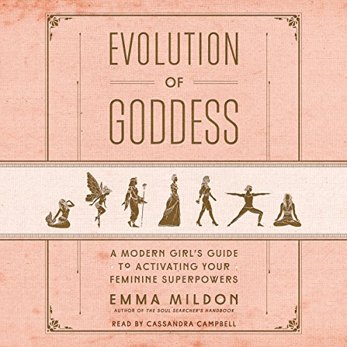Evolution of Goddess Audiobook By Emma Mildon cover art