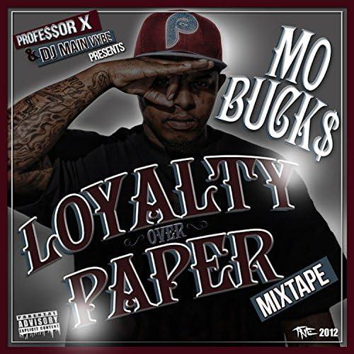 Mo Buck$