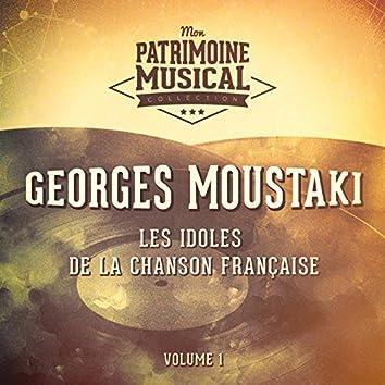 Les idoles de la chanson française : georges moustaki, vol. 1