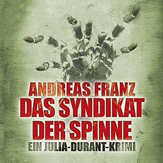 Das Syndikat der Spinne (Julia Durant 5)                   Autor:                                                                                                                                 Andreas Franz                               Sprecher:                                                                                                                                 Uta Kroemer                      Spieldauer: 20 Std. und 38 Min.     240 Bewertungen     Gesamt 4,1