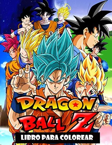 Dragon Ball Z Libro de colorear: Libro de colorear para niños y adultos: ¡Goku, Vegeta, Krillin, Maestro Roshi y muchos más!