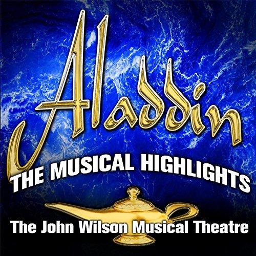 Aladdin: The Musical Highlights